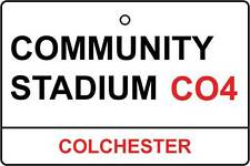 COLCHESTER / COMMUNITY STADIUM STREET SIGN CAR AIR FRESHENER