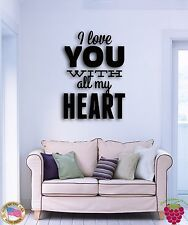 Wall Sticker Quotes Words Inspire Message I Love You With All My Heart  z1492