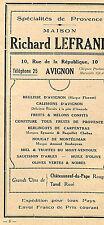 AVIGNON MAISON RICHARD LEFRAND SPECIALITES PROVENCE PUBLICITE ADVERTISING 1920 ?