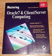 Mastering Oracle7 and Client/Server Computing by Steve M. Bobrowski (1999)
