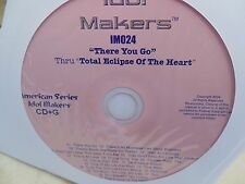 IDOL MAKERS KARAOKE IM024 THERE YOU GO THRU TOTAL ECLIPSE OF THE HEART CD+G