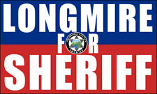 3x5 inch LONGMIRE For SHERIFF Sticker  - walt humor funny tv absaroka watch usa