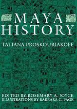 Maya History by Tatiana Proskouriakoff (2009, Paperback)