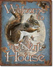 Welcome To The Nut House - Squirrel Tin Sign 1824  Large Variety- Post Discounts