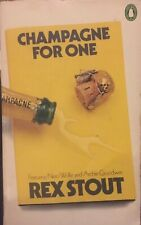 Champagne For One : Rex Stout - 1978 1st Edition as a Penguin - Nero Wolfe
