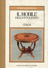 Il Mobile dell'Ottocento Italia - Istituto Geografico De Agostini Novara 1984