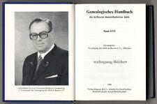 Genealogisches Handbuch des in Bayern immatrikulierten Adels Bd. XVII