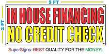 IN HOUSE FINANCING NO CREDIT CHECK Banner Sign NEW Larger Size Red & Yellow