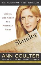 NEW - Slander: Liberal Lies About the American Right by Ann Coulter