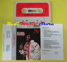 MC ELVIS PRESLEY Pop revival 1975 italy RCA NK 10971 no cd lp dvd vhs