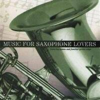 Music for Saxophone Lovers - Audio CD By Denis Solee - VERY GOOD