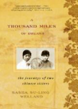 A Thousand Miles of Dreams: The Journeys of Two Chinese Sisters-ExLibrary