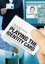 Playing the Identity Card : Surveillance, Security and Identification in...