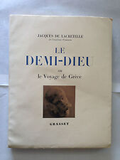 LE DEMI DIEU 1944 JACQUES DE LACRETELLE VOYAGE DE GRECE ILLUSTRE