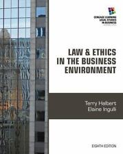 New: Law and Ethics in the Business Environment by Terry Halbert 8ed