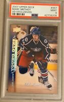 2007 2008 UPPER DECK Marc Methot YOUNG GUNS EXCLUSIVES RC ROOKIE PSA 9 #/100 467