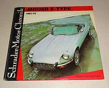 Jaguar E-Type 1961 - 1975 Schrader Motor Chronik Bd. 31 Walter Zeichner