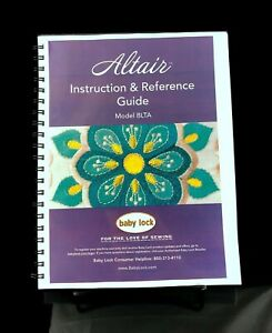 Baby Lock Altair BLTA Sewing Machine Instructions User Guide COLOR REPRINT