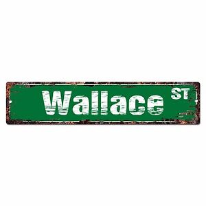 SMNS0264 WALLACE Street Chic Sign Home Man Cave Wall Decor Birthday Gift