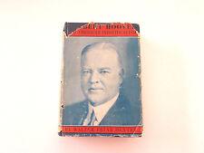 Herbert Hoover & Amer.Individualism, Walter Dexter-1932-Signed 1st Ed., H/C Book