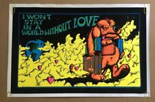 Blacklight Vintage Poster Wont Stay In A World W/O Love Pin-up Dog Hoorman 1970s