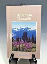 As a Man Thinketh by James Allen (Hardback)