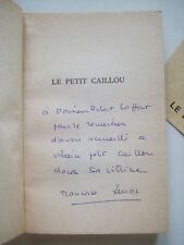 XENAKIS Françoise - Le petit caillou - EO Ex SP Envoi Signé à R. LAFFONT 1963