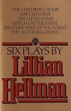 Six Plays by Lillian Hellman by Lillian Hellman (1979, Paperback)