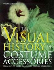 Visual History of Costume Accesories by Cumming, Valerie-ExLibrary