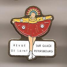 Pin's pin PATINAGE ARTISTIQUE REVUE SUR GLACE DE SAINT PETERSBOURG ( ref CL21 )