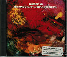 THOMAS CHAPIN*BORAH BERGMAN Inversions ltd oop CD!