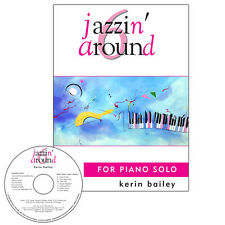 Jazzin Around 6 for Piano Book CD Sheet Music Kerin Bailey