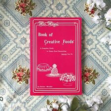 Mrs Mayo's Book of Creative Foods - A Complete Guide To Fancy Food Decorating