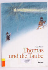 Thomas und die Taube, Weihnachtsgeschichte mit Bilder von Jozef Wilkon