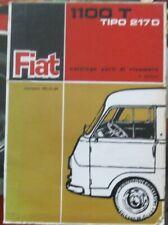 *  Fiat 1100 T2 Furgone 217D  Catalogo Parti di Ricambi 1966 Ersatzteilkatalog