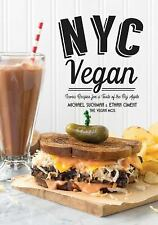 NYC Vegan : Iconic Recipes for a Taste of the Big Apple by Michael Suchman...