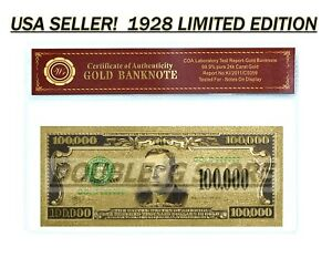 24K .99 GOLD 1928 $100,000 GOLD CERTIFICATE BANKNOTE W/ COA-CERT OF AUTHENTICITY
