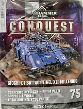 Warhammer 40000 Collezione Conquest n 75 Corazzato Repulsor Prima Parte