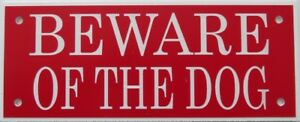 Expressions Engravers Acrylic signs - BEWARE OF THE DOG
