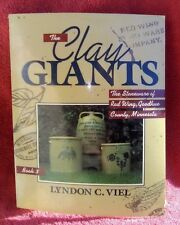 Clay Giants Book 3 by Lyndon Veil.  The Stoneware of Red Wing