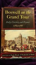 Boswell on the Grand Tour: Italy, Corsica, and France 1955 HCDJ First Edition