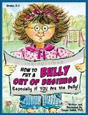 How to Put a Bully Out of Business by Susan DeBell