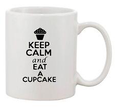 Keep Calm And Eat A Cupcake Cakes Dessert Lover Funny Ceramic White Coffee Mug