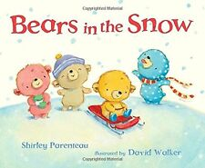 Bears in the Snow (Bears on Chairs) by Shirley Parenteau