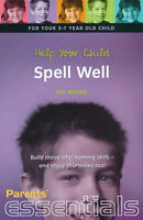 (Good)-Help Your Child Spell Well: For your 7-11 year old child. Build those vit