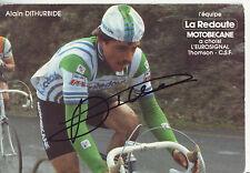 carte cycliste ALAIN DITHURBIDE équipe LA REDOUTE MOTOBECANE 1982 signée