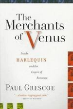 The Merchants of Venus: Inside Harlequin and the Empire of Romance