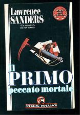 SANDERS LAWRENCE IL PRIMO PECCATO MORTALE SPERLING PAPERBACK 1991 SUPERBESTSELLE
