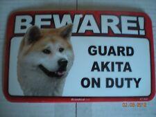 "Beware! Guard ""Akita"" On Duty"