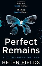 Perfect Remains: A gripping crime thriller that isn't for the faint-hearted (A